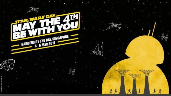 4th May (Star Wars Day) Credit: Disney + Gardens by the Bay